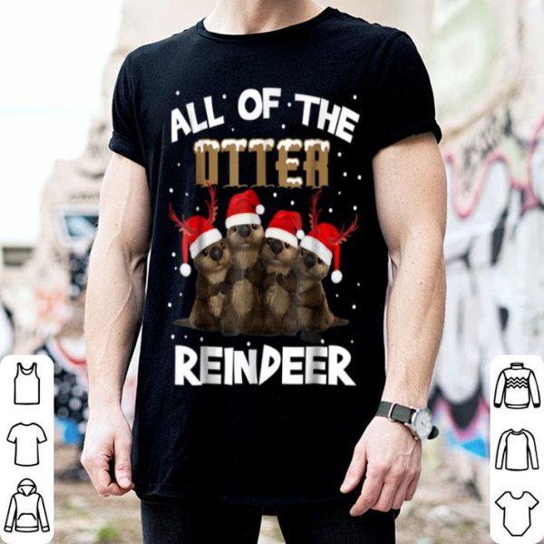 Premium All Of Otter Reindeer Christmas Pajamas Xmas Gifts shirt