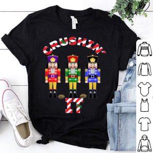 Premium Funny Christmas Nutcrackers Crushin IT Design 9 shirt
