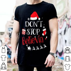 Pretty Funny Christmas Santa Don't Stop Believing shirt