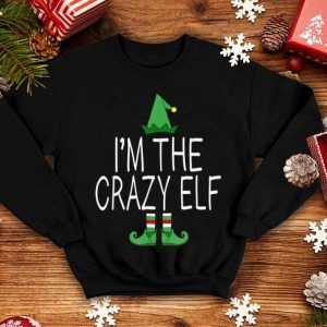 Nice Matching Family Christmas Funny I'm The Crazy Elf Gift sweater