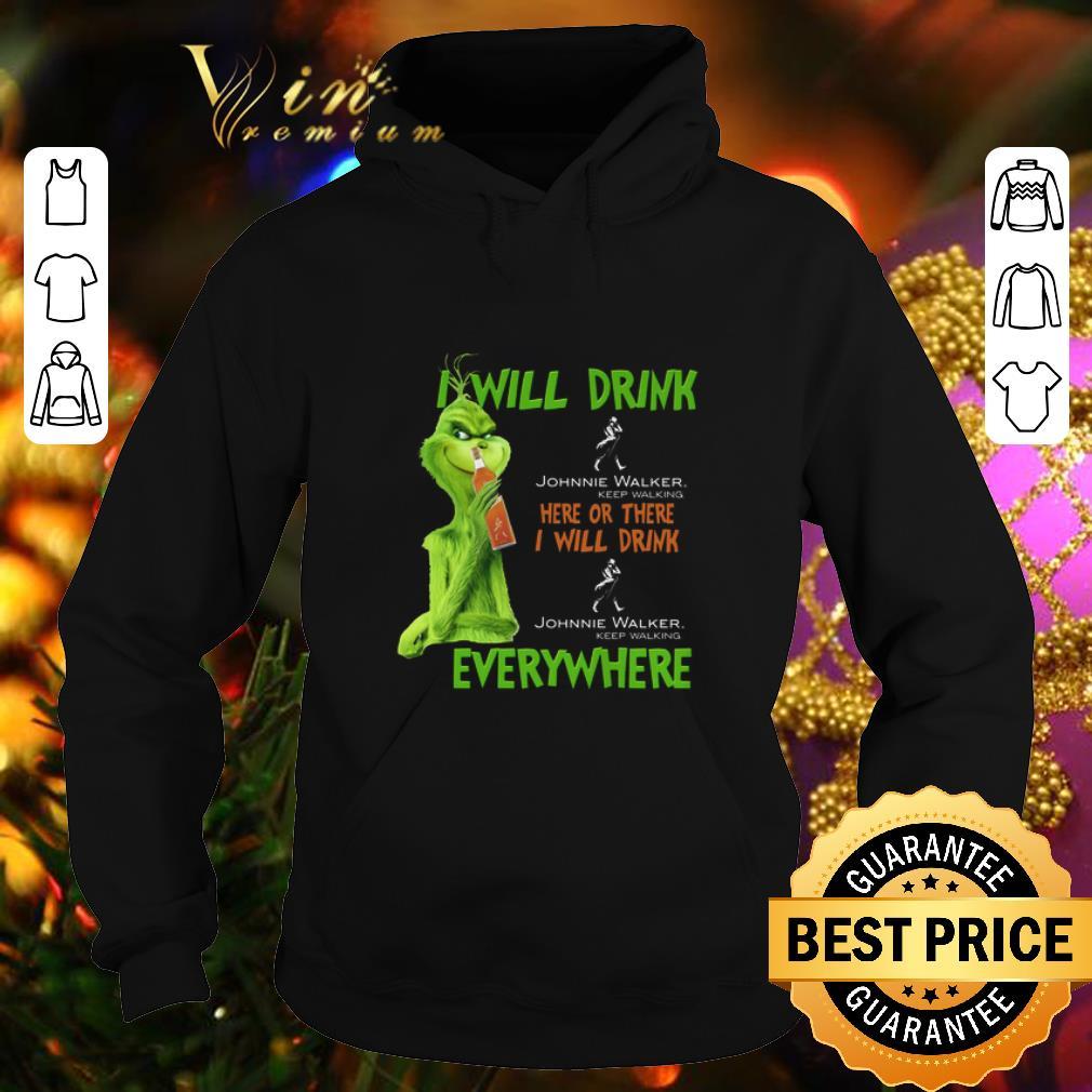 Original Grinch i will drink Johnnie Walker Keep Walking here or there shirt 4 - Original Grinch i will drink Johnnie Walker Keep Walking here or there shirt