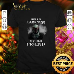 Original The Mandalorian hello darkness my old friends Boba Fett shirt