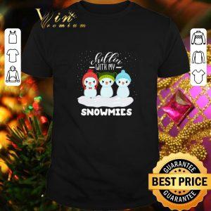 Original chillin with my snowmies Christmas shirt