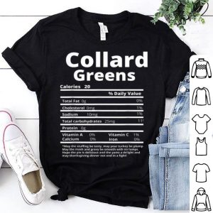 Top Collard greens Nutrition Facts Funny Thanksgiving Christmas sweater