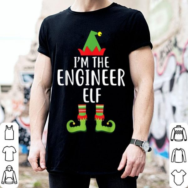 Top I'm the Engineer Elf Matching Family Group Christmas sweater