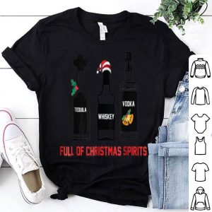 Top Tequila Whiskey Vodka Full Of Christmas Spirits Xmas sweater