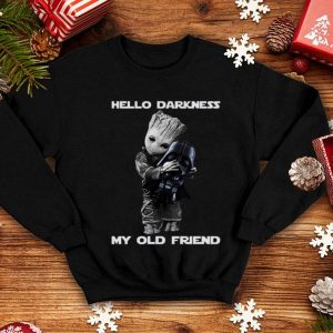 Baby Groot hugs Darth Vader Hello Darkness My old friend shirt