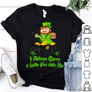 Beautiful Stoner Saint Patricks Day Weed Carry A Little Pot shirt