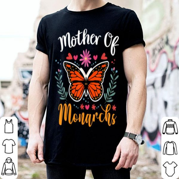 Pretty Mother Of Monarchs - Mother's Day Monarch Butterfly Gift shirt