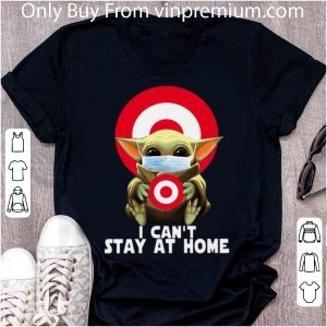 Awesome Baby Yoda Hug Target Circle I Can't Stay At Home shirt