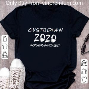 Awesome Custodian 2020 #Quarantined Covid-19 shirt