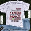 Awesome Never Underestimate A Barber Who Survived 2020 Coronavirus Pandemic shirt