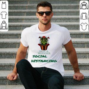 Nice Cactus Skull Not A Hugger Social Distancing shirt