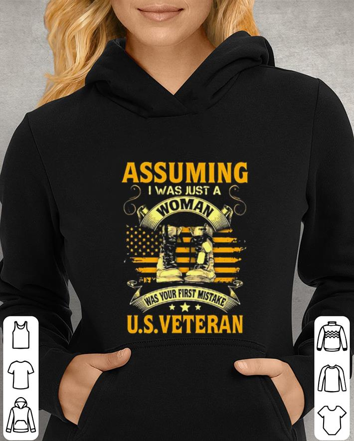 Assuming i was just a woman was your first mistake US veteran shirt 4 - Assuming i was just a woman was your first mistake US veteran shirt