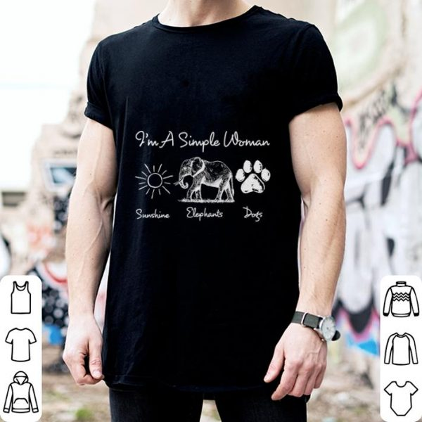I'm a simple woman sunshine elephants paw dogs shirt