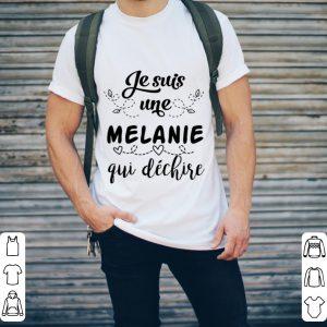 Je suis une melanie qui dechire shirt