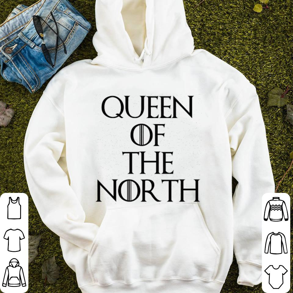 Game Of The Thrones Queen Of The North shirt 4 - Game Of The Thrones Queen Of The North shirt