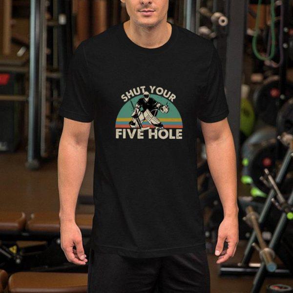 Hockey shut your five hole vintage shirt
