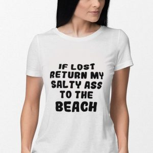If lost return my salty ass to the Beach 2