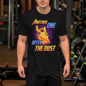Thanos Infinity Gauntlet Another one bites the dust shirt