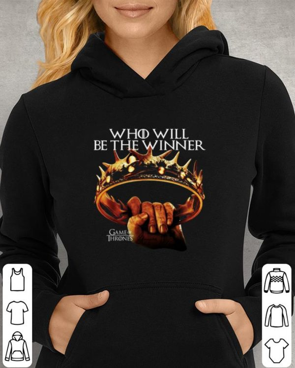 Who will be the winner Game of Thrones shirt