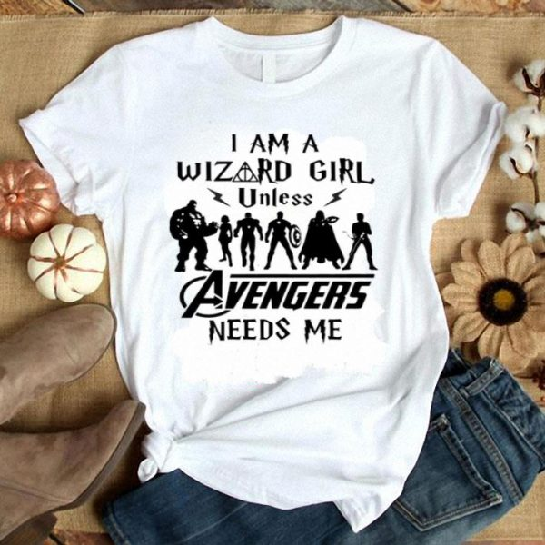 Harry Potter I Am A Wizard Girl Unless Avengers Need Me shirt