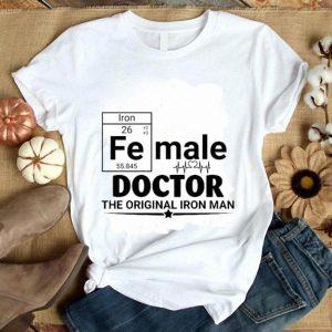 Female Doctor the original Iron Man shirt