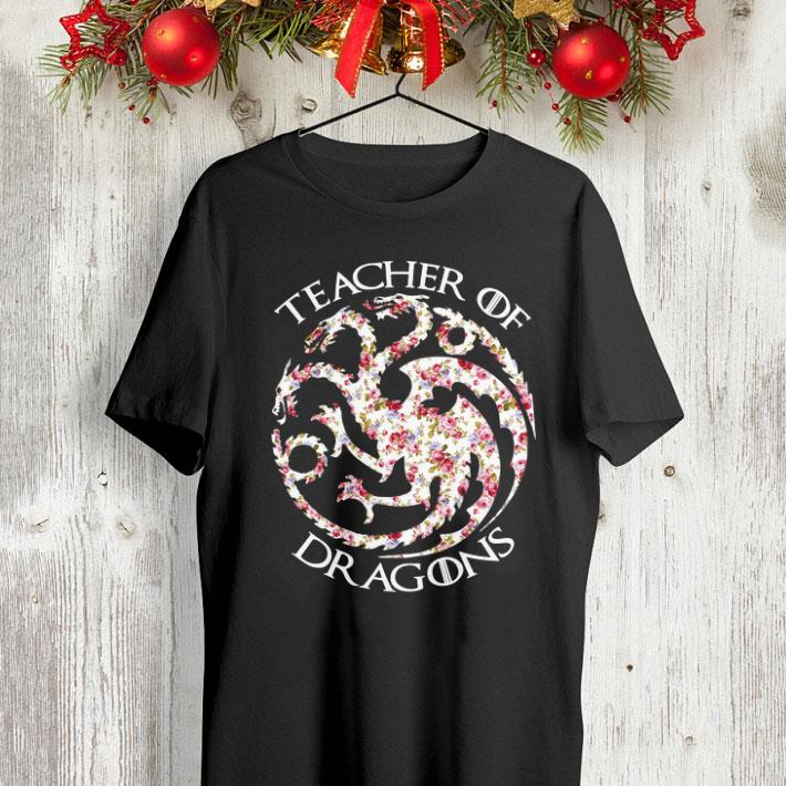 Floral Teacher of Dragons Game of Thrones shirt 4 - Floral Teacher of Dragons Game of Thrones shirt