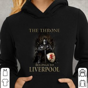 Game Of Thrones The Throne Belongs to Liverpool shirt 2