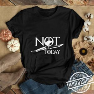 House Stark Wolf Not Today Catspaw Blade Game Of Thrones shirt
