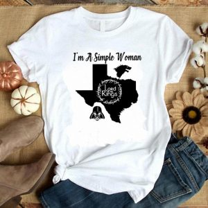 I'm a simple woman Texas Game of Thrones Lord of the Rings Darth Vader shirt
