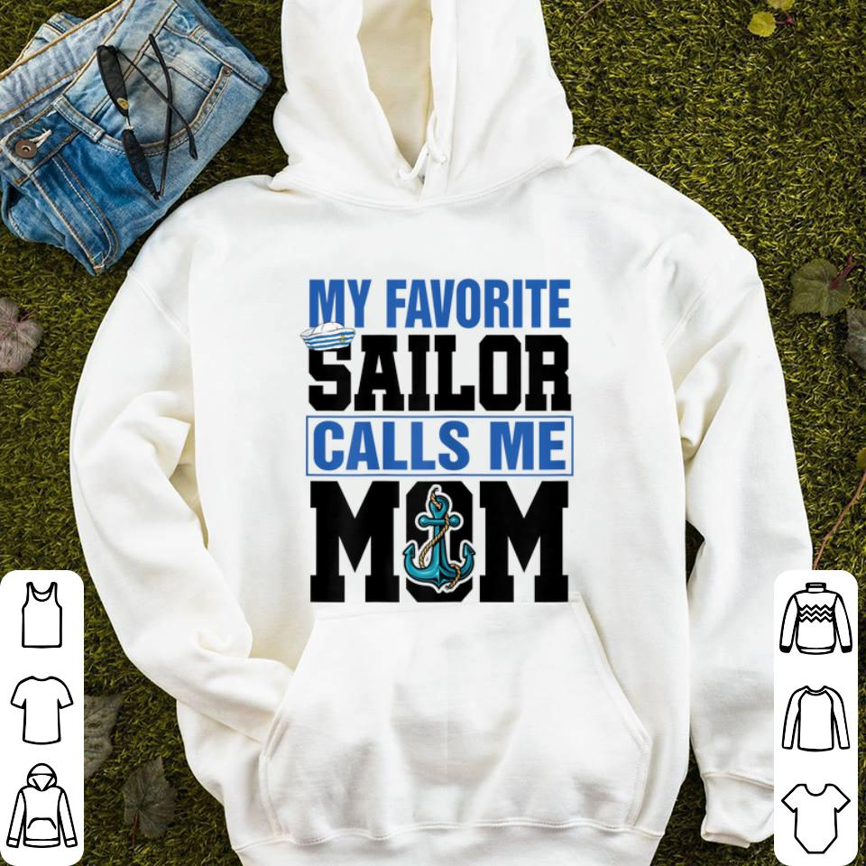 My favorite sailor calls me mom shirt 4 - My favorite sailor calls me mom shirt