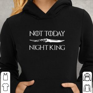 Not Today Night King Game Of Thrones Catspaw Blade shirt 2