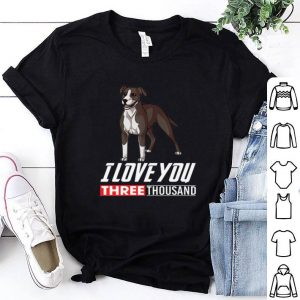 Pit Bull Terrier Dog I love you three thousand Marvel Studios shirt