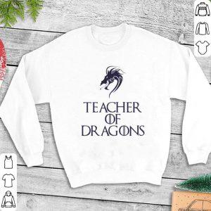 Teacher of Dragon Game Of Thrones shirt