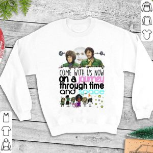The Mighty Boosh Come with us now an a journey through time shirt