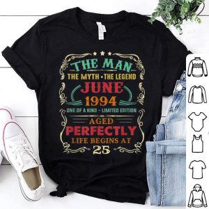25th Birthday The Man Myth Legend June shirt