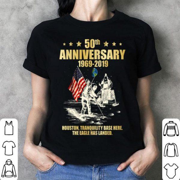 50 anniversary 1969-2019 houston tranquility base here shirt