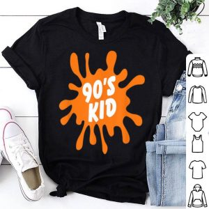 90's Kid - Fun Hip Trendy Hipster Born In 90' shirt