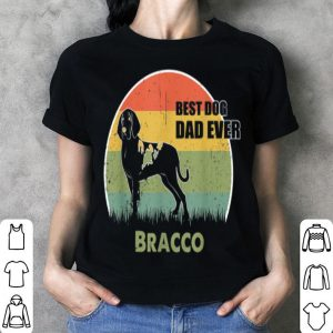 Best Dog Dad Ever Bracco Father Day 2019 shirt