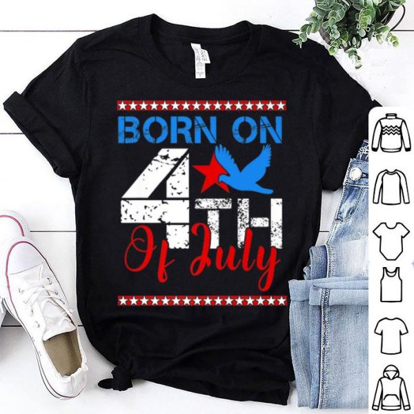 Born On The 4th Of July American Flag Independence Day shirt