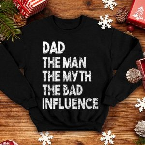 Dad The Man The Myth Father Day Dad shirt