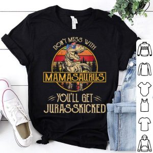 Don't Mess With Mamasaurus Mothers Day 4th Of July shirt