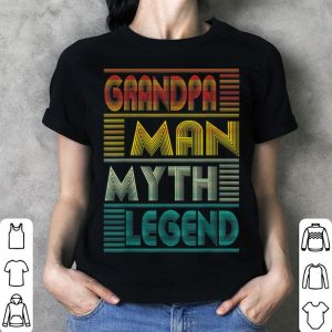 Grandpa The Man The Myth The Legend For FaTher shirt