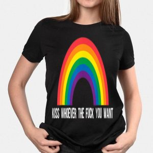 Kiss Whoever The Fuck You Want Lesbian Gay Pride LGBT 2019 shirt