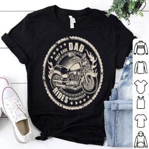 Only Cool Dads Rides Motorcycles 2019 Rider shirt