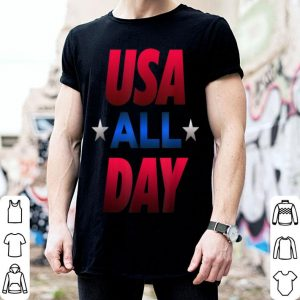 USA All Day Independence Day July 4th shirt