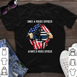 American flag Once a police officer always a police officer shirt