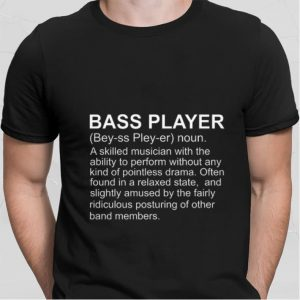 Bass Player Definition shirt
