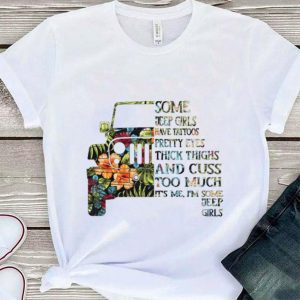 Flower some jeep girls have tattoos pretty eyes thick thighs and cuss too much shirt